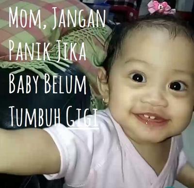 Jangan Panik Jika Bayi Telat Tumbuh Gigi, Ini Solusinya Moms!